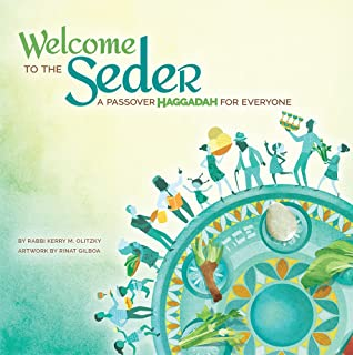 Welcome to the Seder: A Passover Haggadah for Everyone