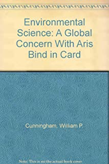 Environmental Science: A Global Concern With Aris Bind in Card