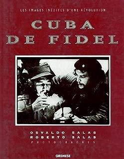 Cuba de Fidel. Les images inédites d'une révolution