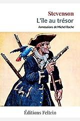 L'île au trésor (Annoté) Format Kindle
