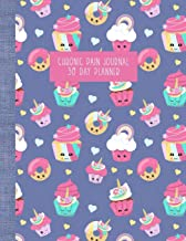 Chronic Pain Journal: 30 Day Planner and Food Diary - Cupcakes