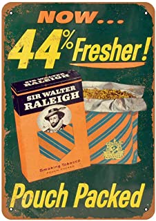 PotteLove Sir Walter Raleigh Smoking Tobacco Vintage Aluminum Metal Signs Tin Plaques Wall Poster for Garage Man Cave Beer Cafee Bar Pub Club Shop Outdoor Home Decor 12
