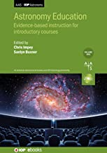 Astronomy Education Volume 1: Evidence-based instruction for introductory courses (AAS-IOP Astronomy)