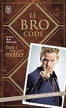 Le bro code (J'ai lu)