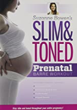 suzanne bowen's slim and toned prenatal barre workout