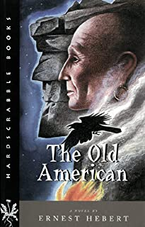 The Old American – A Novel