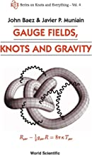 GAUGE FIELDS, KNOTS AND GRAVITY (Knots and Everything)
