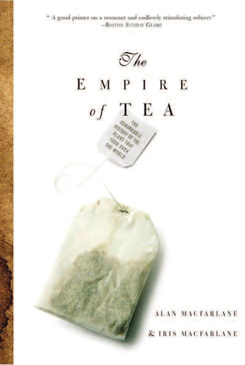 何よりも予約陪審The Empire of Tea (English Edition)