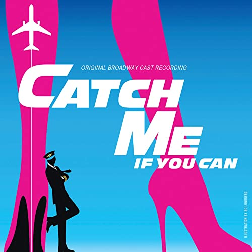Catch Me If You Can Original Broadway Cast Recording By Marc Shaiman And Scott Wittman On Amazon Music Amazon Com