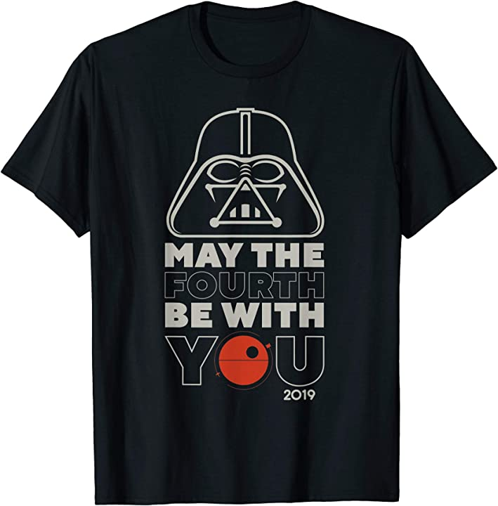 May The 4th Be With You 2019 Modesto: Star Wars May The Fourth Be With You 2019 Vader T-Shirt