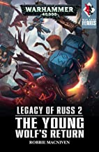Legacy of Russ: The Young Wolf's Return (War Zone: Fenris Book 2)