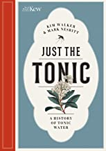 Just the Tonic: a History of Tonic Water