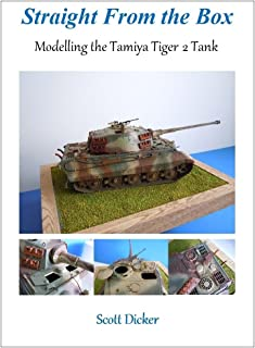 Straight From the Box: Modelling the Tamiya Tiger 2 Tank