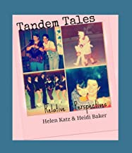 Tandem Tales: Relative Perspectives (English Edition)