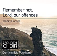 Remember Not, Lord, Our Offences