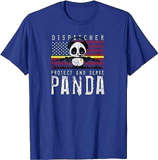 DISPATCHER T SHIRT TACTICAL PANDA GIFT, WOMEN, MEN, KIDS