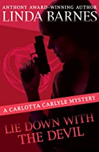 Lie Down with the Devil (The Carlotta Carlyle Mysteries Book 12)