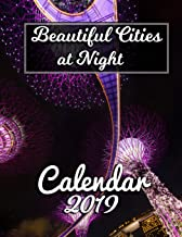 Beautiful Cities at Night Calendar 2019: Full-Color Portrait-Style Desk Calendar