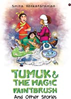 Tumuk and the Magic Paintbrush: And Other Stories