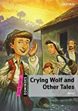 Crying Wolf and Other Tales Pack (Dominoes)