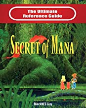 SNES Classic: The Ultimate Reference Guide To The Secret of Mana