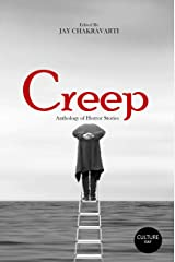 Creep: Anthology of Horror Stories (CultureCult Press) Kindle Edition