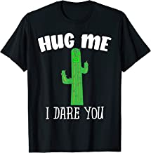 Hug Me I Dare You Cute Cactus Shirt Not A Hugger