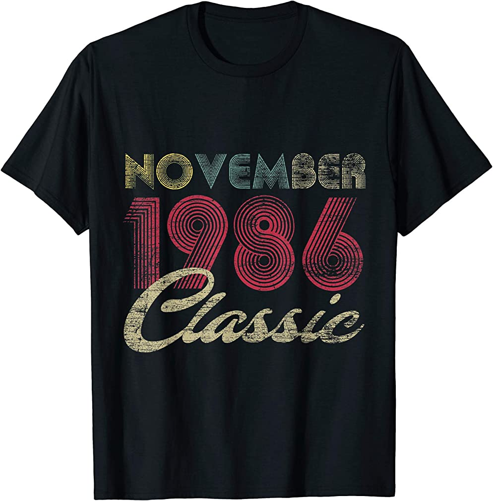 Classic November 1986 Bday Men Women Gifts 34th Birthday T-shirt