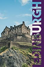 Edinburgh: Scotland's Capital City Chic Composition Book Journal Diary for Men, Women, Teen & Kids Vintage Retro Design for Researching Where to Stay in Edinburgh