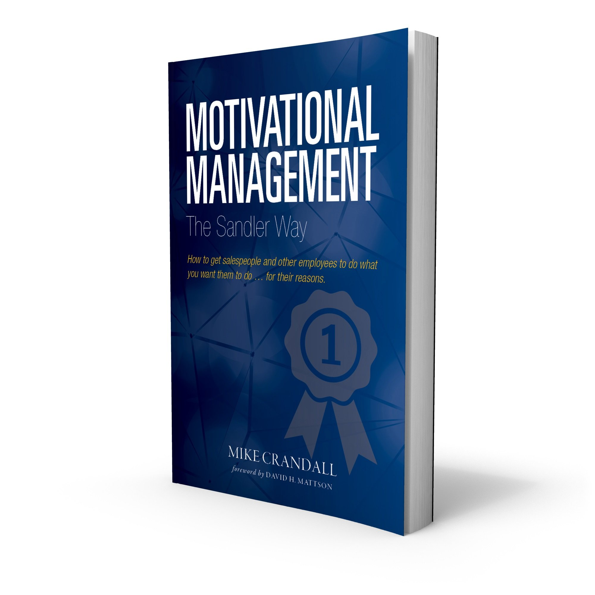 Motivational Management The Sandler Way
