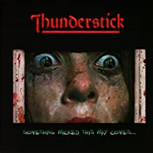 thunderstick something wicked this way comes