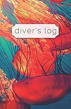 Diver's Log: Diving Log Book   5.25 x 8 SCUBA Dive Record   Logbook   Soft-Cover Jellyfish