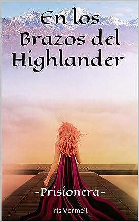 "Serie ""En los brazos del Highlander"" (01-03) – Iris Vermeil (Rom) 71hf5zwmMOL._AC_UL436_"