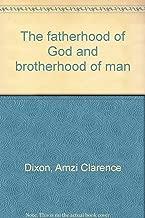 The fatherhood of God and brotherhood of man