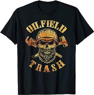 Best oilfield trash shirts Reviews
