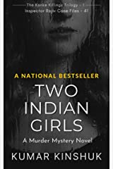 Two Indian Girls: A Murder Mystery Novel (The Kanke Killings Trilogy Book 2) Kindle Edition