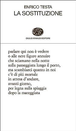 La sostituzione (Collezione di poesia Vol. 294)