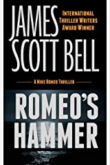 Romeo's Hammer (Mike Romeo Thrillers Book 3) Kindle Edition