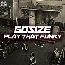 Play That Funky (Original Mix)