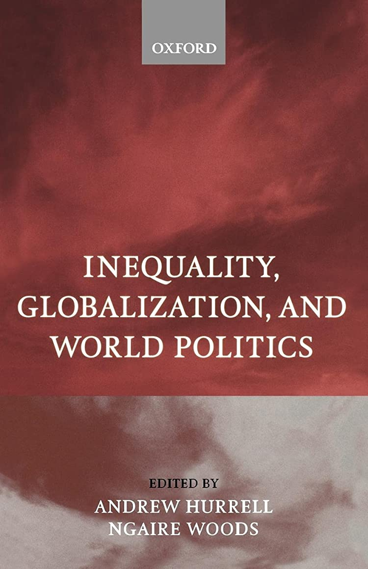 モットー慣性酸化物Inequality, Globalization, and World Politics