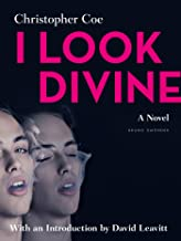 I Look Divine: With an Introduction by David Leavitt (English Edition)