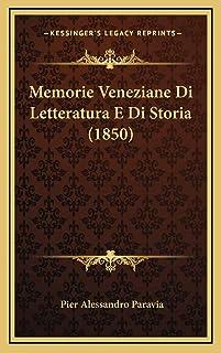 Memorie Veneziane Di Letteratura E Di Storia (1850)