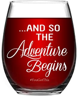 And So The Adventure Begins You Got This - Funny Wine Glass 15 Oz - Graduation Gifts, Going Away Gifts, New Journey Gifts,...