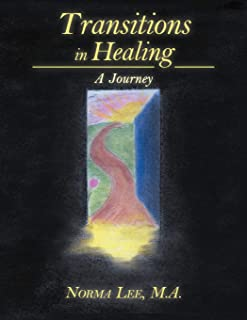 Transitions in Healing: A Journey