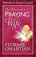 The Power of a Praying® Wife Prayer and Study Guide