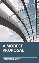 Jonathan Swift: A Modest Proposal (illustrated)