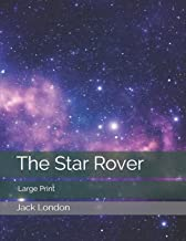 The Star Rover: Large Print