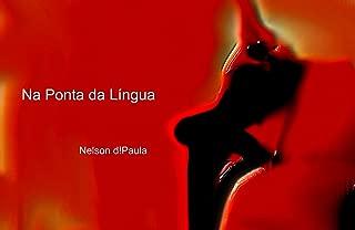 Na Ponta da Língua (Portuguese Edition)