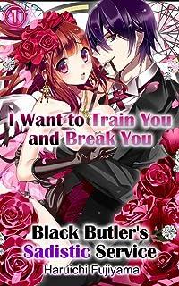 I Want to Train You and Break You  Vol.1 (TL Manga): Black B
