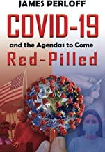 COVID-19 and the Agendas to Come, Red-Pilled PDF